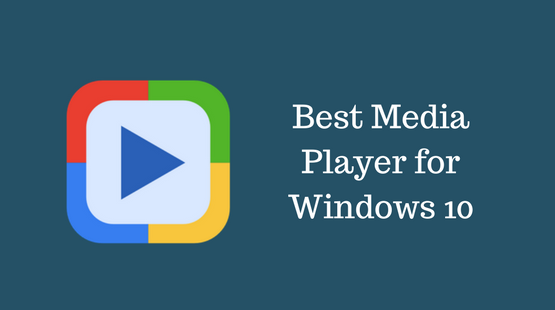 best-media-player-windows-10