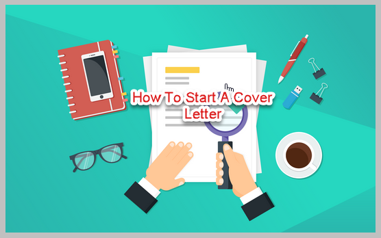 how-to-start-a-cover-letter