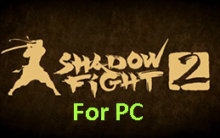 download shadow fight 2 laptop windows 8