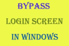 How To Bypass Login Screen In Windows 7, Windows 8.1/8/XP