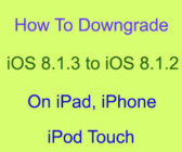 how to downgrade ios 8.1.3 to ios 8.1.2