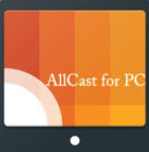allcast pc
