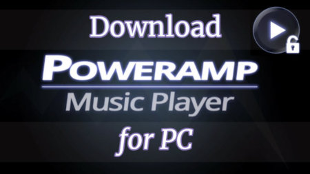 Poweramp For PC Full Version Free Download to Windows 10