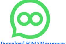 SOMA Messenger App Download For Android/iOS Free